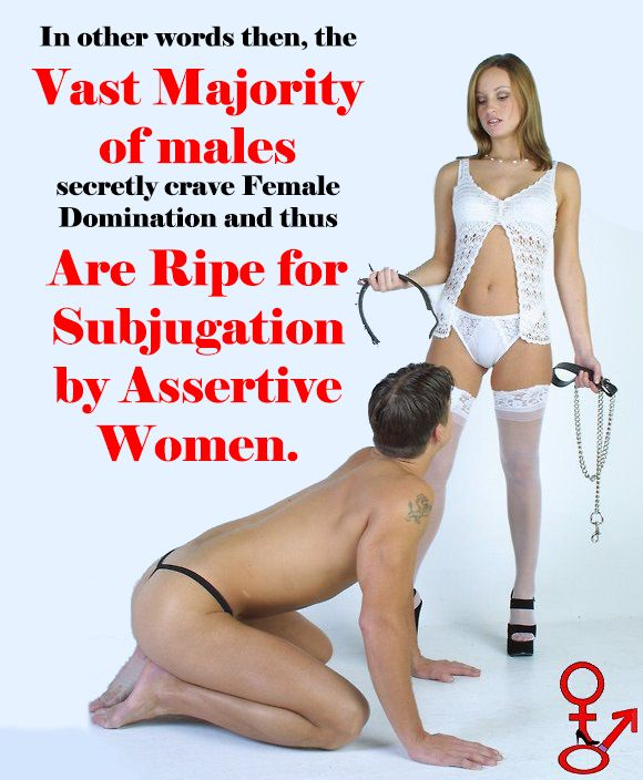 Males craving female domination