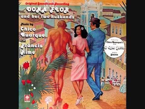 Chico Buarque - O Que Será  (banda sonora Dona Flor e Seus Dois Maridos)