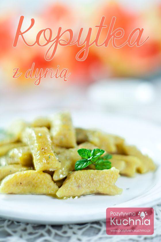Proste do ugotowania i tanie: kopytka z dyni i ziemniaków. http://pozytywnakuchnia.pl/kopytka-z-dyni/