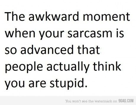 I'm afraid this has happened to me beforeSarcasm, Awkward Moments, Life, Laugh, Quotes, Funny Stuff, Humor, Things, True Stories