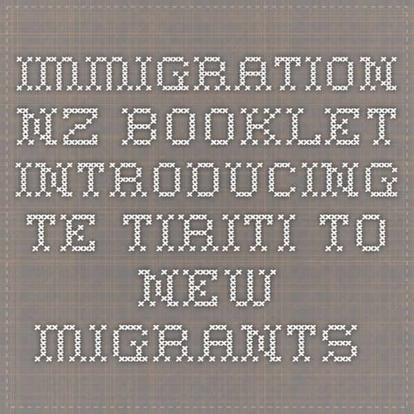 Immigration NZ booklet introducing Te Tiriti to new migrants.