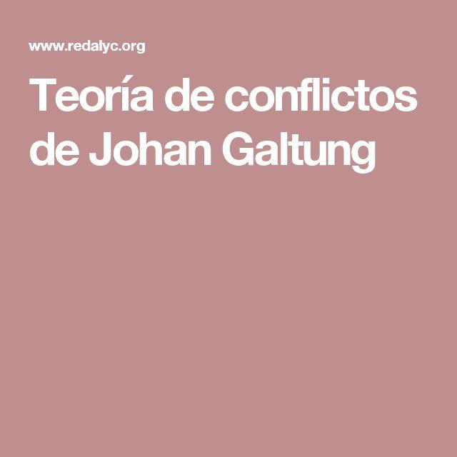 Teoría de conflictos de Johan Galtung
