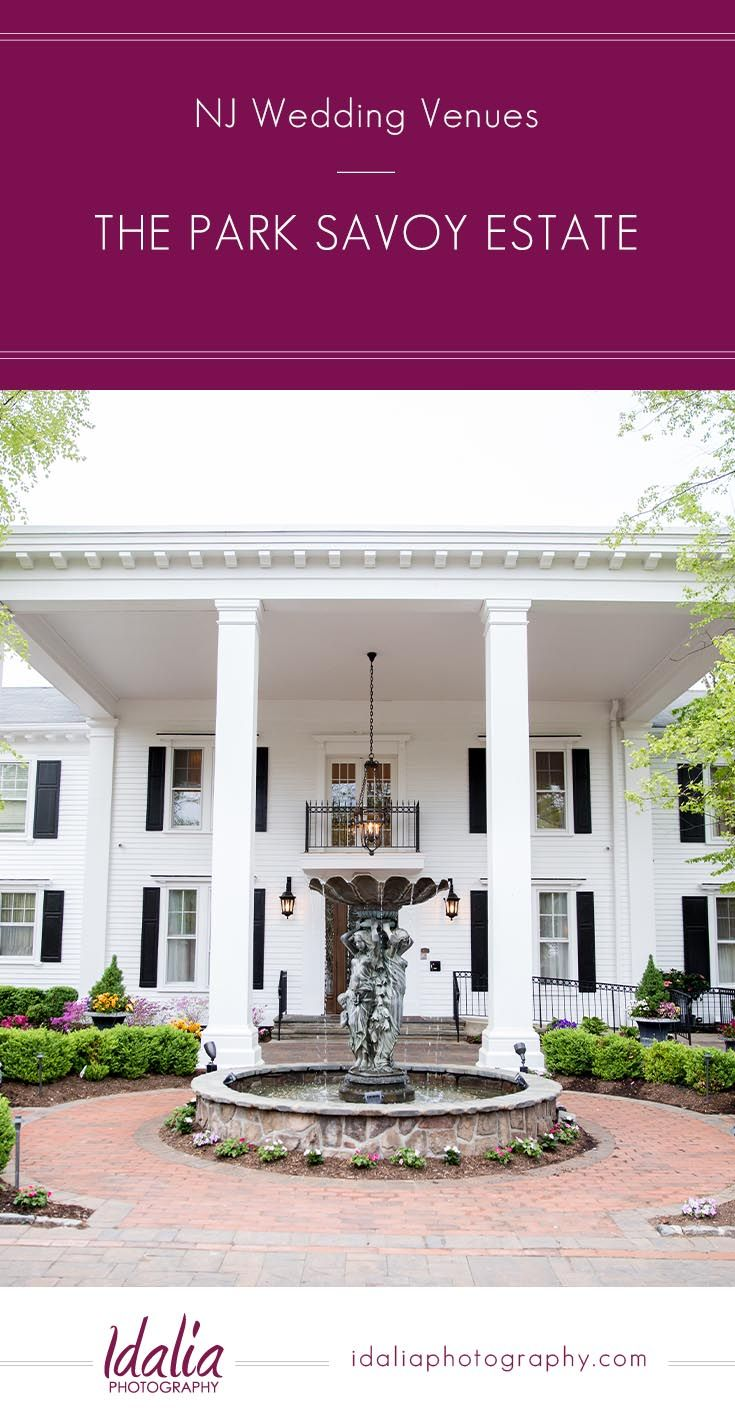Estate weddings in nj - The Park Savoy Estate Nj Wedding Venue Located In Florham Park Nj