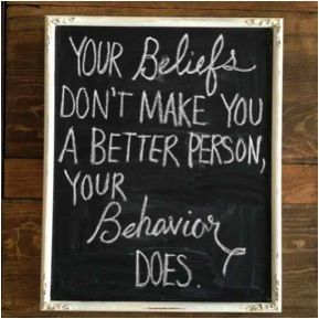Your beliefs don't make you a better person, your behavior does.Remember This, Inspiration,  Dust Jackets, Quotes, So True,  Dust Covers, Book Jackets, True Stories,  Dust Wrappers