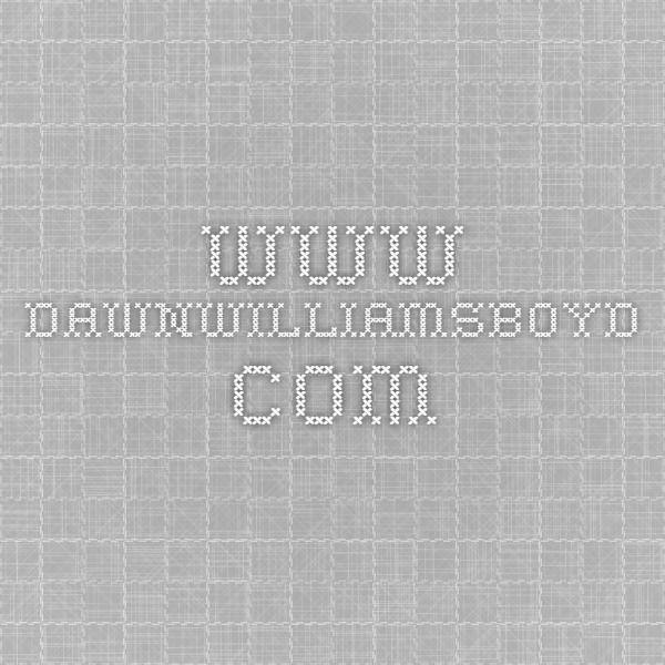 www.dawnwilliamsboyd.com