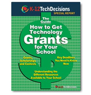 K-12 TD Guide to Over 20 Technology Grants for K-12 and How to Get Them