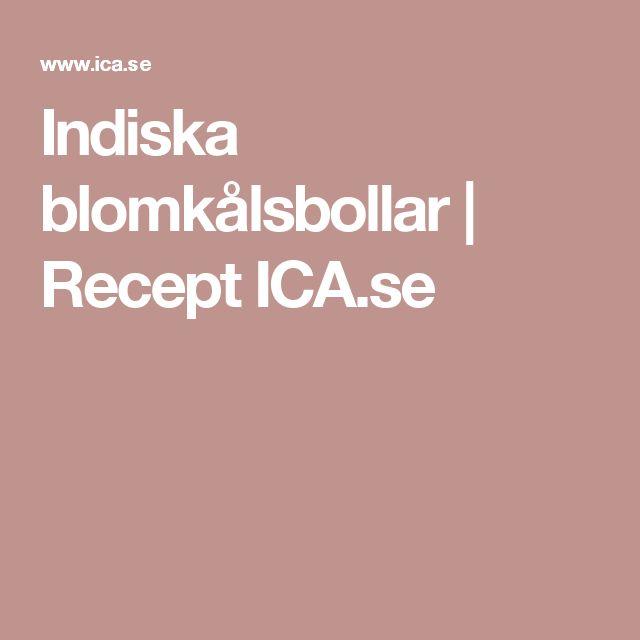 Indiska blomkålsbollar    Recept ICA.se