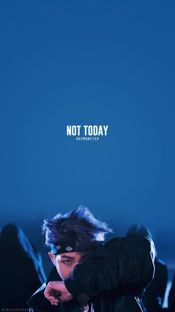 Not Today - Namjoon | BTS