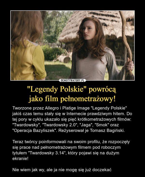 Legendy Polskie Powroca Jako Film Pelnometrazowy Tworzone Przez Allegro I Platige Image Legendy Polskie Jakis Czas Temu Staly Sie W Internecie Prawdziwym