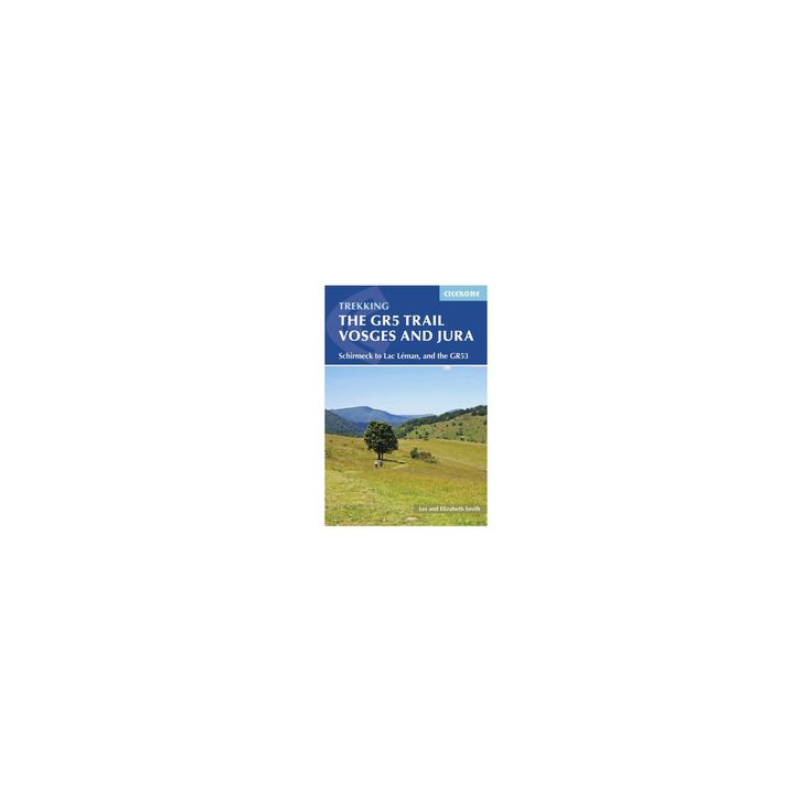 Gr5 Trail : Vosges and Jura (Paperback) (Les Smith & Elizabeth Smith)