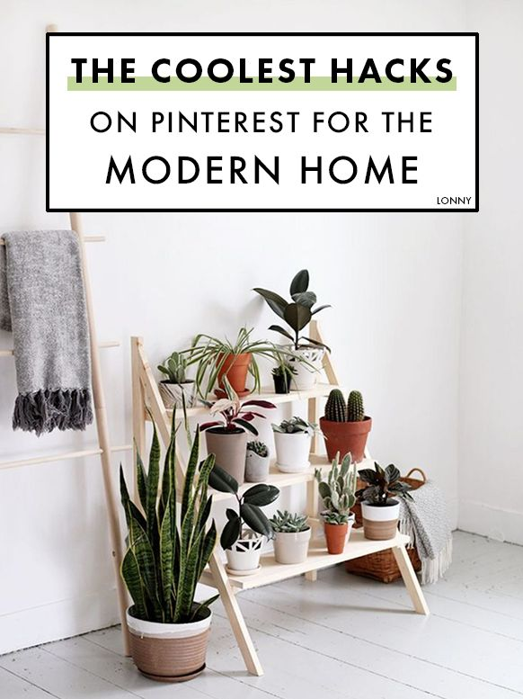 These modern home hacks are super stylish.
