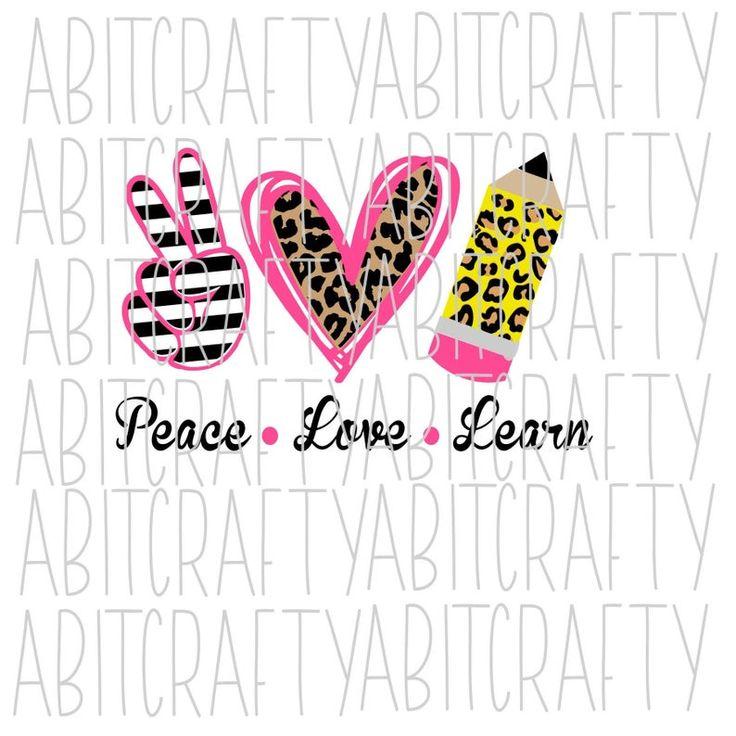 Download Peace Love Learn SVG/PNG/Sublimation/Digital Download ...