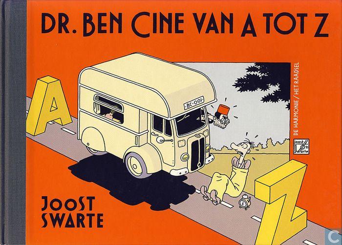 Dr. Ben Cine van A tot Z by Joost Swarte
