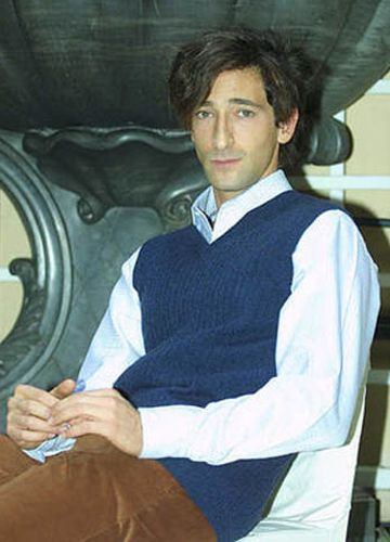 Adrien Brody. Just something about him, I've always thought he was so handsome…