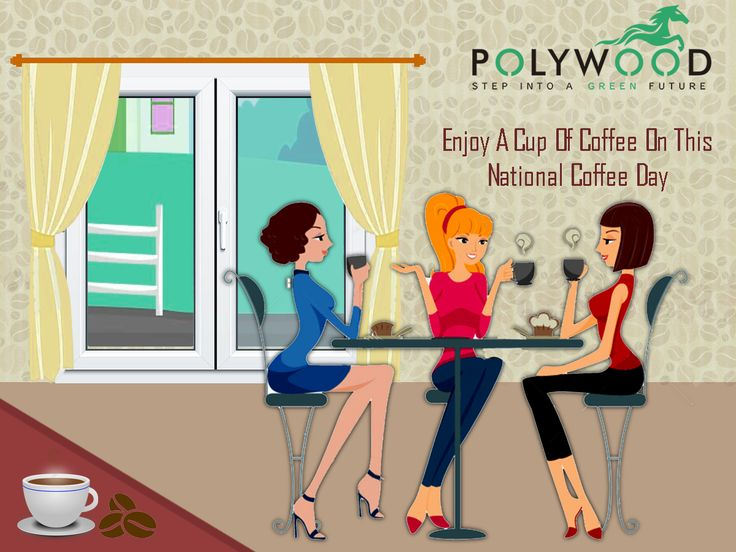 National Coffee Day - Polywood UPVC Windows In India.