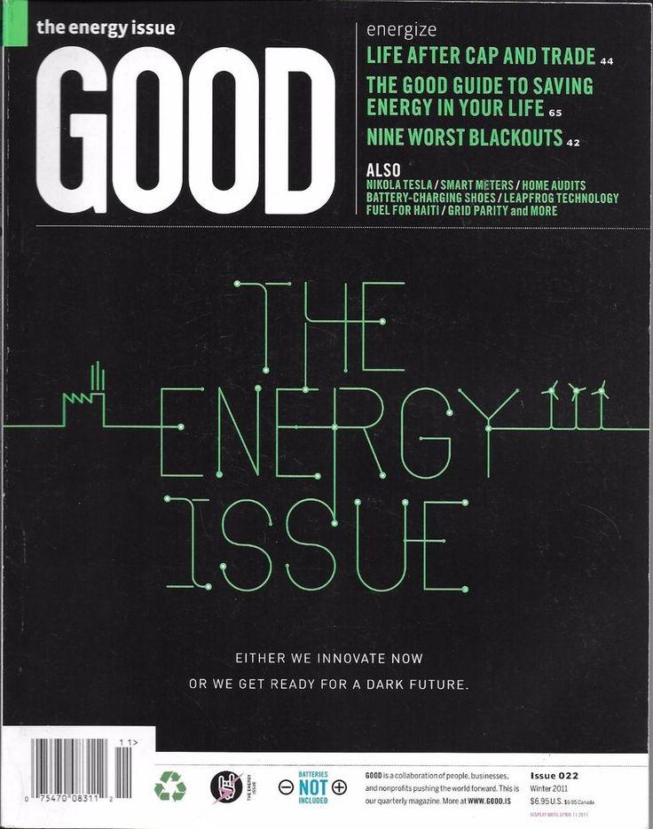 Good magazine The energy issue Cap and trade Worst blackouts Nikola Tesla Meters