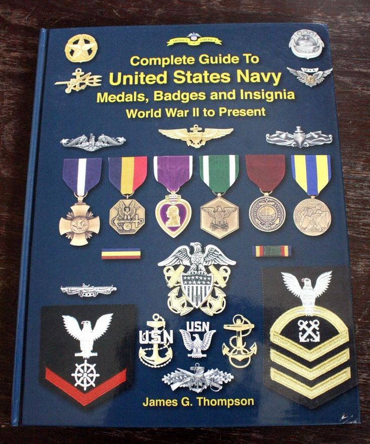 Guide to United States Navy Medals Badges Insignia WW2 to Present by James Thompson