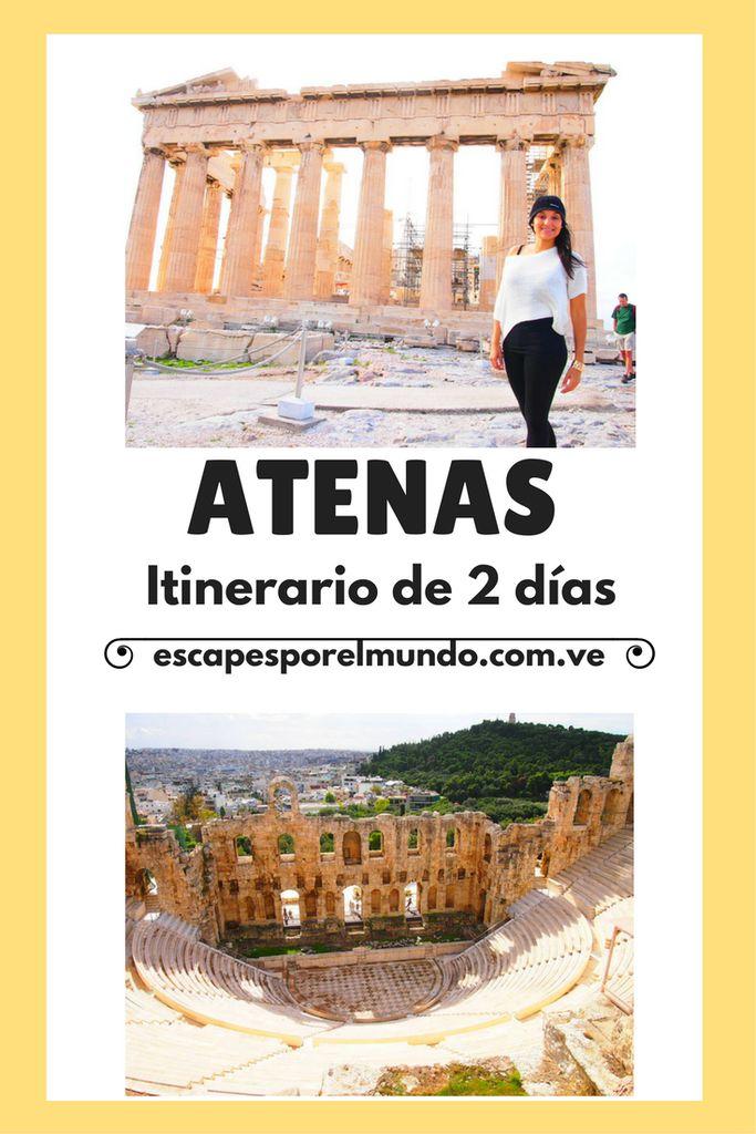 Atenas. Itinerario de 2 días en la ciudad griega. Travel Destination Greece Athens #travel #escapesporelmundo