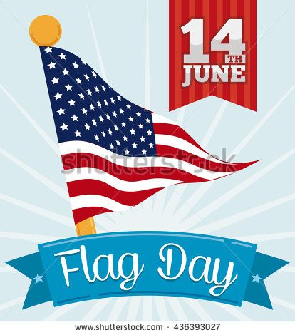 Pennant with American design in a golden flagpole waving behind a ribbon with greeting text to commemorate Flag Day.