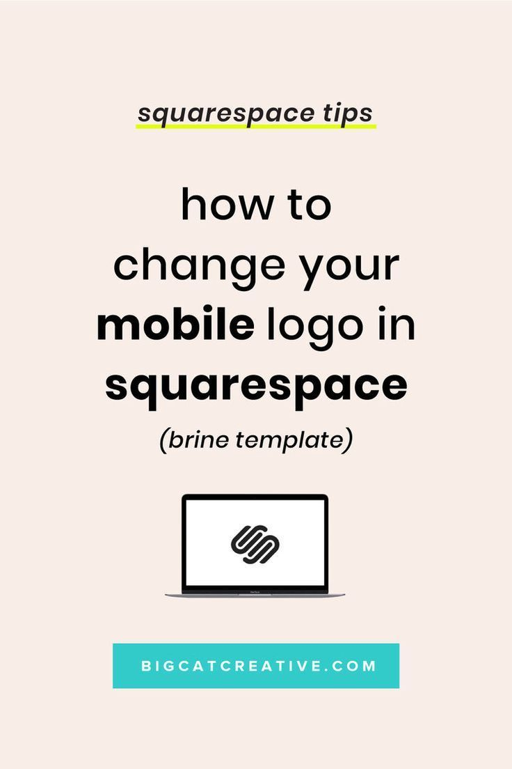 How To Change Your Mobile Logo In Squarespace Brine With Images