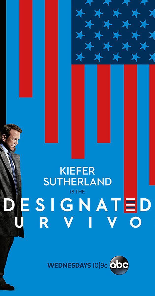 Designated Survivor (TV Series 2016– )