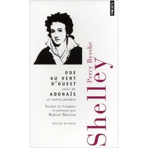 Amazon.fr - Ode au vent d'ouest : Adonaïs et autres poèmes - Percy Bysshe Shelley