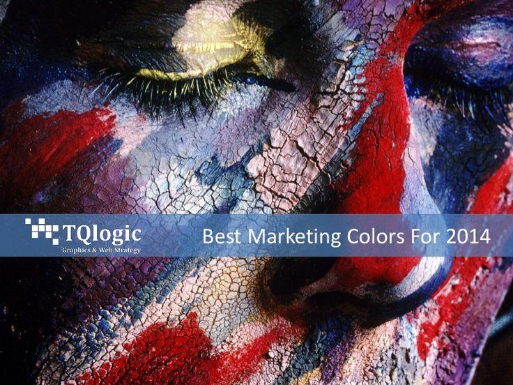 best-marketingcolors2014 by Chris Turnquist via Slideshare