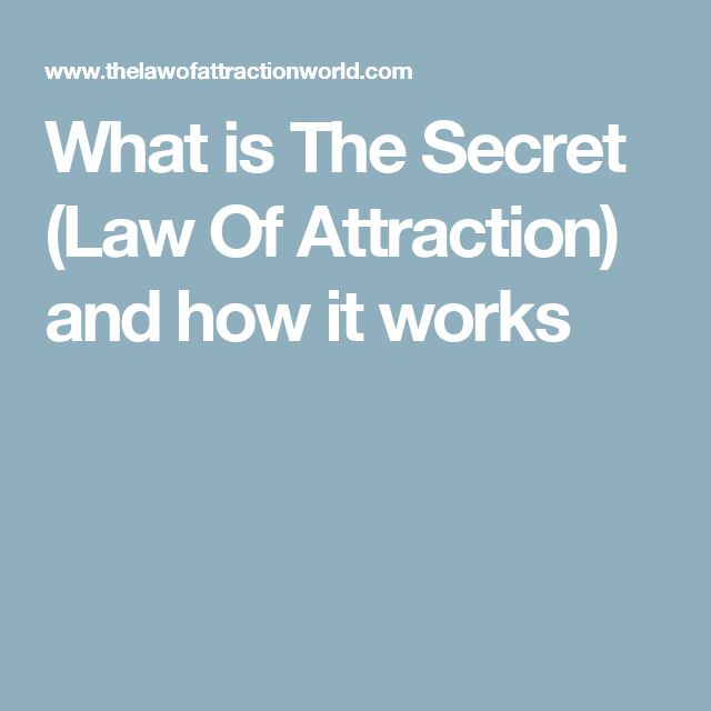 What is The Secret (Law Of Attraction) and how it works