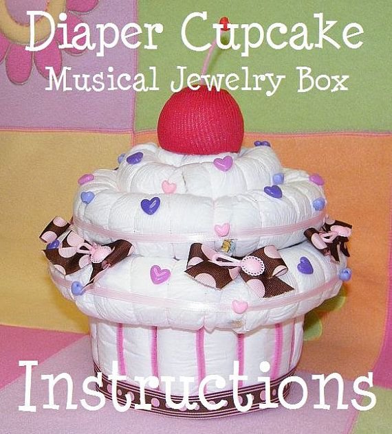 Instructions how to make a giant Diaper Cupcake by babyboo0722, $8.99