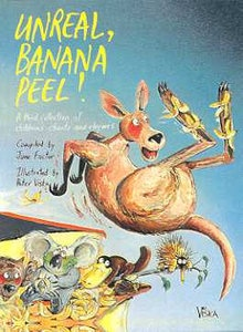 Unreal, Banana Peel - A Third Collection of Australian Children's Chants and Rhymes // compiled by June Factor