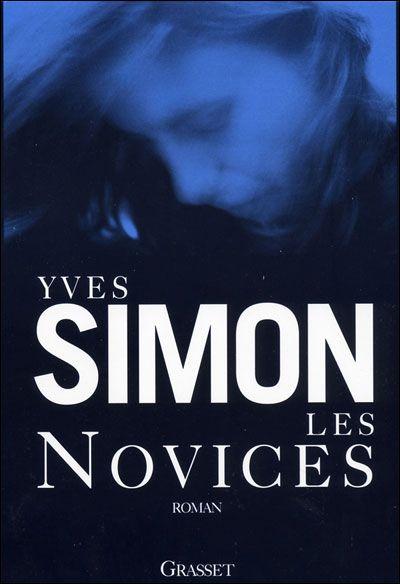 Les novices, de Yves Simon
