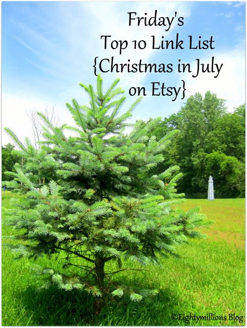 Eightymillion: Friday's Top 10 Link List: 7-12-13 {Christmas in July on Etsy} #ChristmasInJuly #Etsy #Handmade #LinkLove