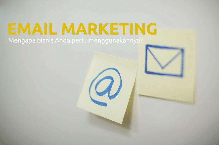 4 Alasan Mengapa Email Marketing Baik Untuk Bisnis Anda