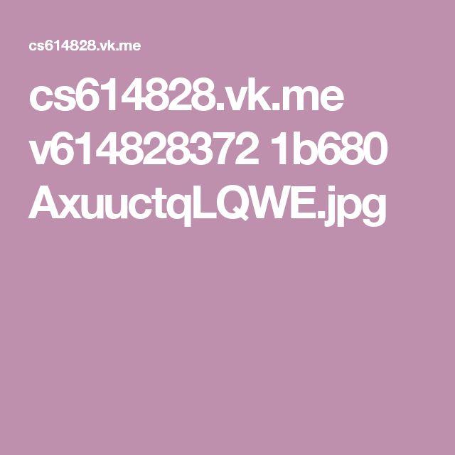 cs614828.vk.me v614828372 1b680 AxuuctqLQWE.jpg