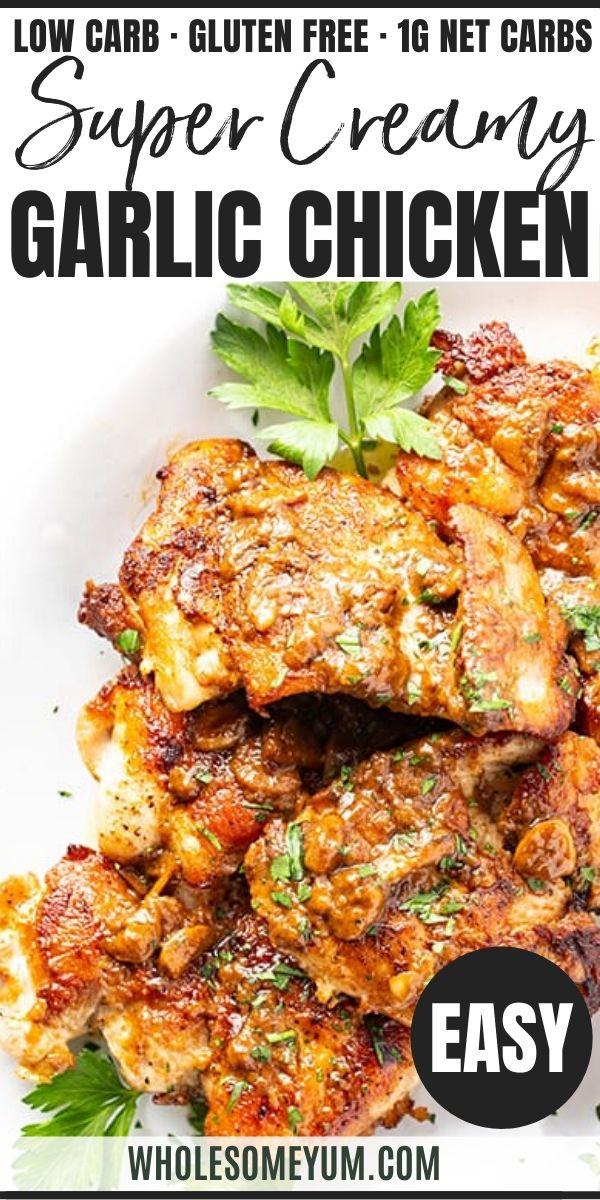 Creamy Garlic Chicken Thighs Recipe In 2020 Low Carb Dinner Chicken Garlic Chicken Thighs Recipe Creamy Garlic Chicken Recipes