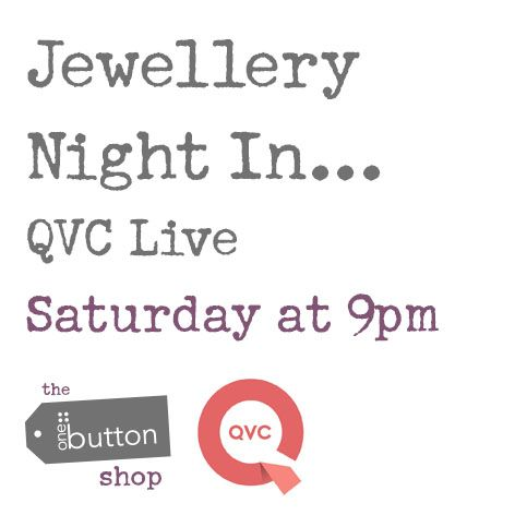 We're thrilled and delighted to announce that we've been invited back to QVC… The One Button brand will take centre stage on Saturday evening from 9pm!!! Tune into QVC Live, Jewellery Night In presented by Jill Franks!!! You'll find us at Sky channel 650, Virgin channel 740, Freesat channel 800 or Freeview channel 16… check out http://www.qvcuk.com/content/shop-live-tv.html #jewellery #qvclive #jewellerynightin