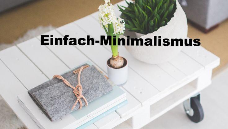 1000 bilder zu minimalismus simplify reduzieren auf for Einfach leben minimalismus
