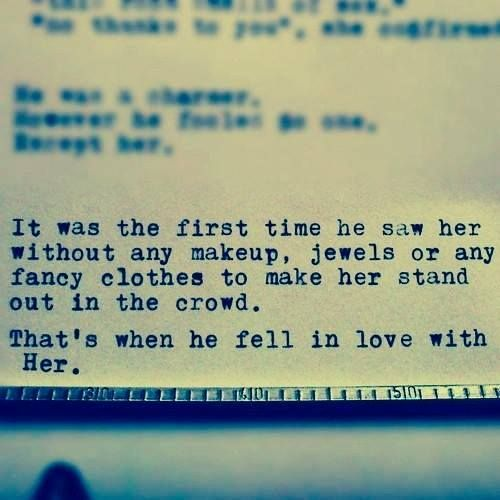 That's when he fell in love with her..