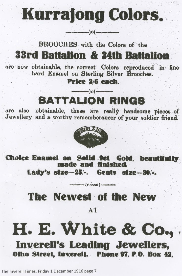 One of many advertisements in The Inverell Times newspaper in 1916 for Battalion rings and enamelled silver brooches. Does anyone have one of these?