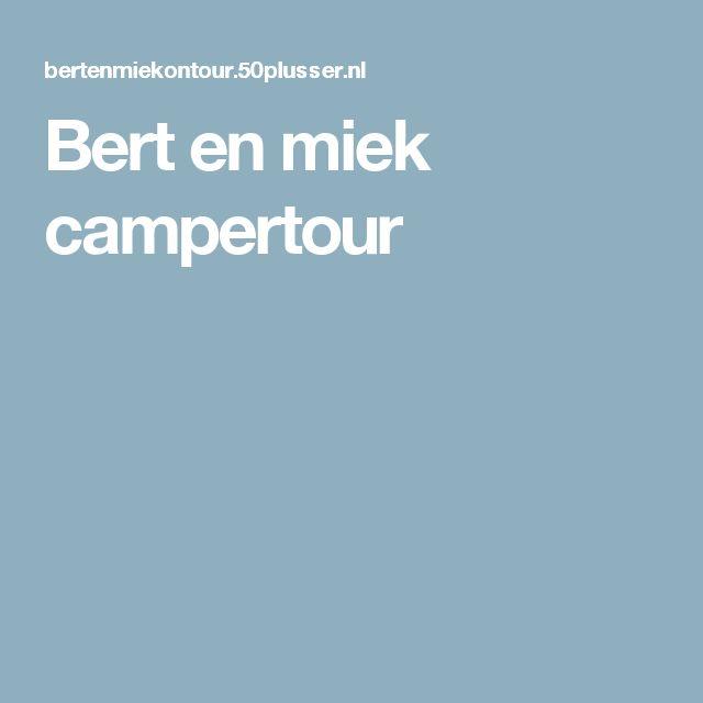 Bert en miek campertour