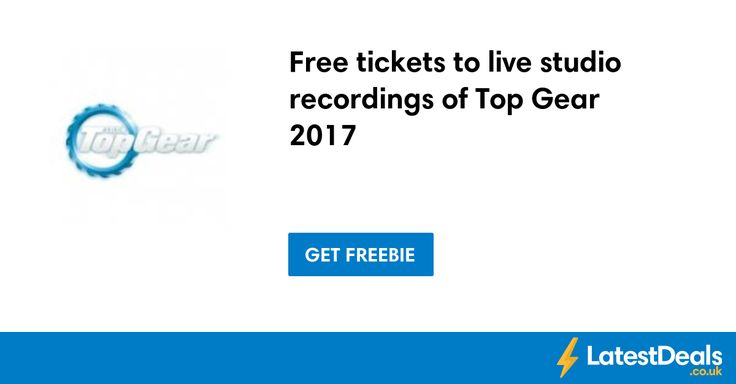 Free tickets to live studio recordings of Top Gear 2017