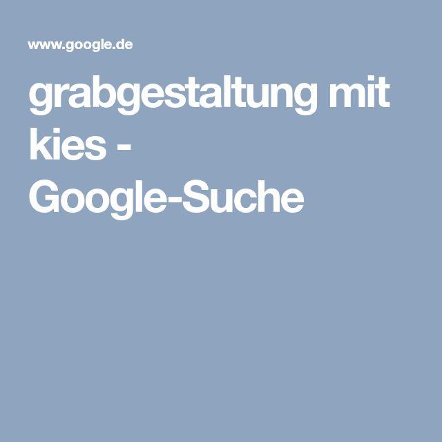 grabgestaltung mit kies - Google-Suche