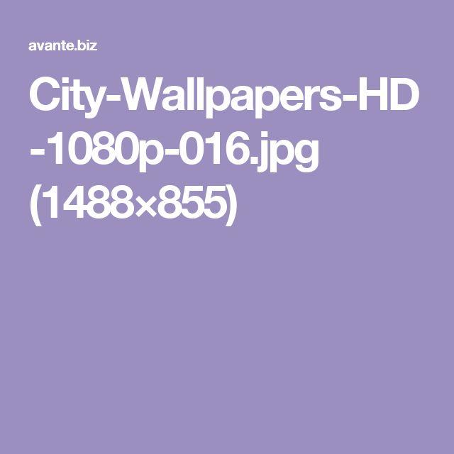 City-Wallpapers-HD-1080p-016.jpg (1488×855)
