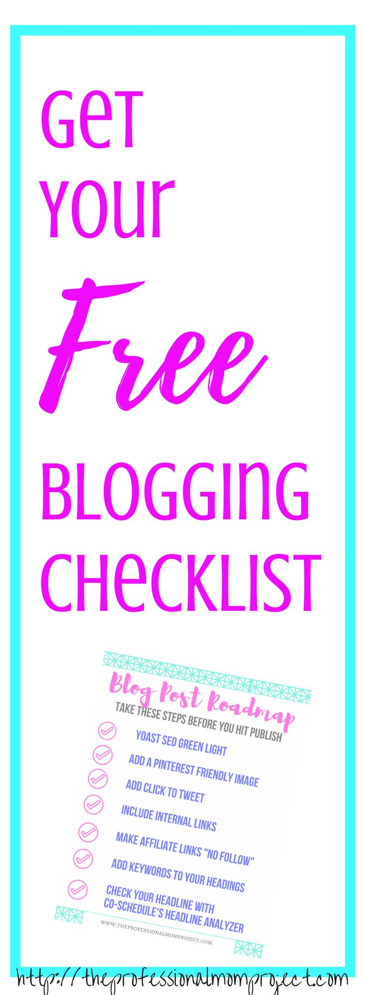 Get your free blogging checklist! Don't post without taking these steps. Blogging tips | new blogger | blog post ideas | mom blog | free printable