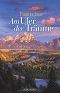 Am ufer der träume, Thomas Jeier