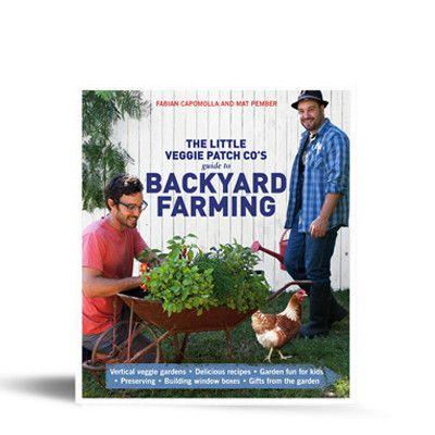 Book Two: Guide to Backyard Farming