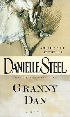 Granny Dan-Another Great Book by Danielle Steel