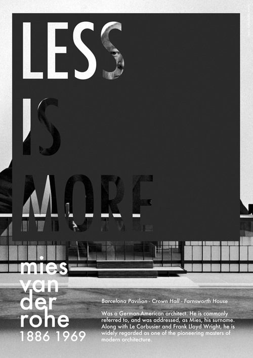 Less is more | Mies van der Rohe