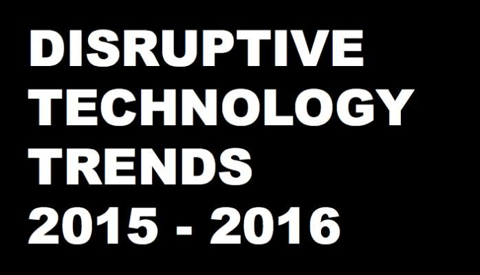 25 Disruptive Technology Trends for 2015 - 2016 - Brian Solis