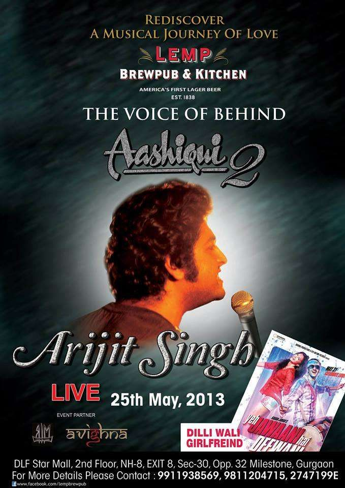 Voice Behind Aashiqi-2 : Arijit Singh Live on 25 May 2013 at Lemp BrewPub, DLF Star Mall, Gurgaon | Events in Delhi NCR | MallsMarket